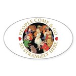 People Come and Go Sticker (Oval 50 pk)