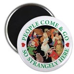 People Come and Go Magnet