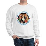 People Come and Go Sweatshirt