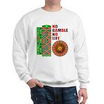 Roulette2 Sweatshirt