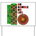 Roulette2 Yard Sign