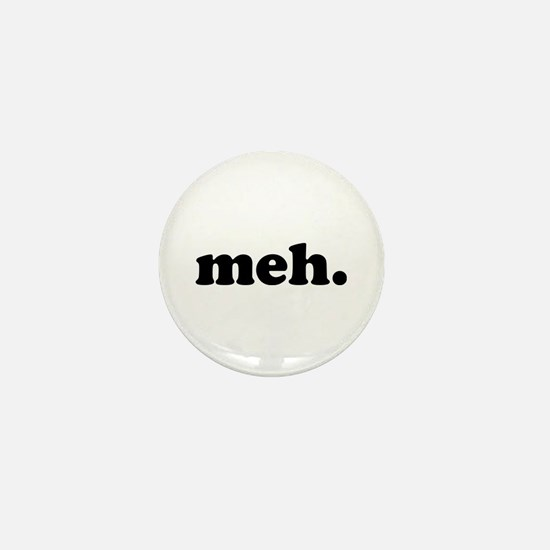 meh Mini Button