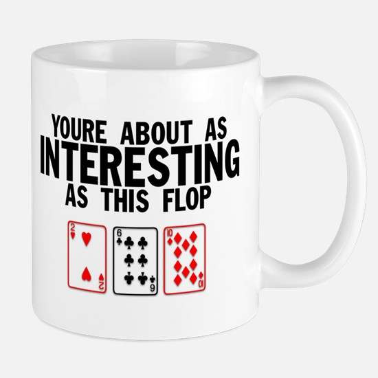 Interesting Flop Mug
