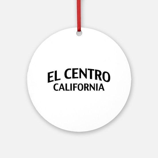 El Centro California Ornament (Round)
