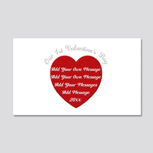 Our 1st Valentine's Day 22x14 Wall Peel