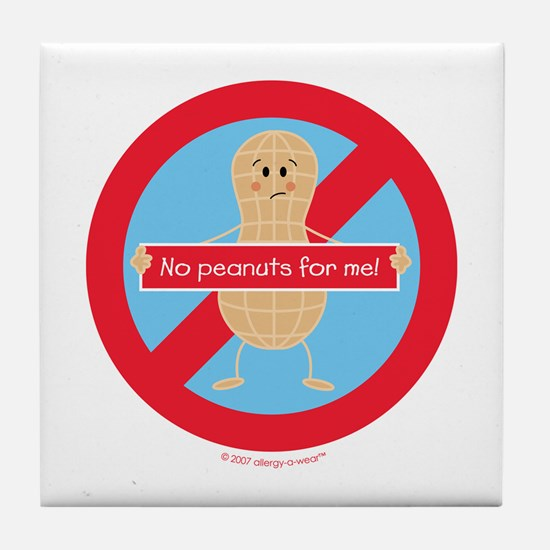 No Peanuts For Me! By Allergy-A-Wear™ Tile Coaster
