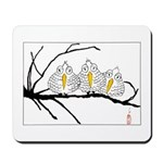 Three Little Birds Mousepad