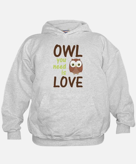 Owl You Need Is Love Hoodie