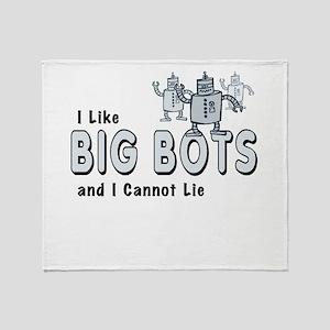 I Like Big Bots Throw Blanket
