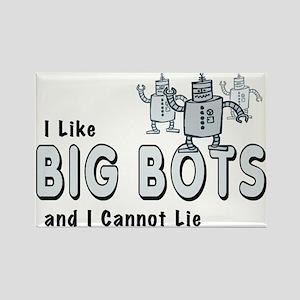 I Like Big Bots Rectangle Magnet