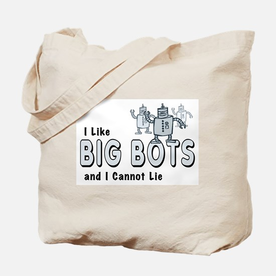 I Like Big Bots Tote Bag