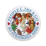 People Come and Go Ornament (Round)