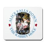 Alice Falls Down the Rabbit Hole Mousepad