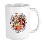 First The Sentence, Then the Verdict Large Mug