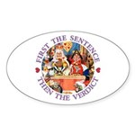 First The Sentence, Then the Verdict Sticker (Oval