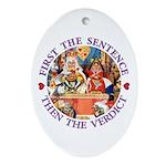 First The Sentence, Then the Verdict Ornament (Ova