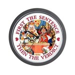 First The Sentence, Then the Verdict Wall Clock