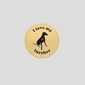 I love my lurcher - Mini Button