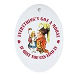 Everything's Got a Moral Ornament (Oval)