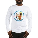 Everything's Got a Moral Long Sleeve T-Shirt