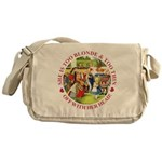 She is Too Blonde Messenger Bag