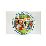 She is Too Blonde Rectangle Magnet (100 pack)