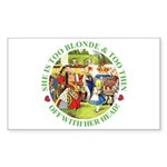 She is Too Blonde Sticker (Rectangle 50 pk)