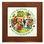 She is Too Blonde Framed Tile