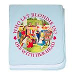 Who Let Blondie In? baby blanket