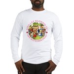 Who Let Blondie In? Long Sleeve T-Shirt