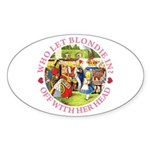 Who Let Blondie In? Sticker (Oval 50 pk)