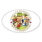 Who Let Blondie In? Sticker (Oval 10 pk)