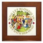 Who Let Blondie In? Framed Tile
