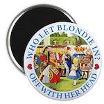Who Let Blondie In? Magnet