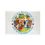 Who Let Blondie In? Rectangle Magnet (10 pack)