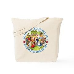 Who Let Blondie In? Tote Bag