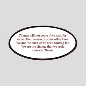 Obama Quote on Change Patches