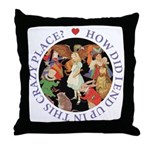 In This Crazy Place Throw Pillow