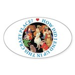 In This Crazy Place Sticker (Oval)