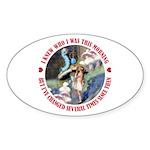 I Knew Who I Was Sticker (Oval 10 pk)