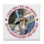 I Knew Who I Was Tile Coaster