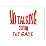 No Talking During Game Small Poster
