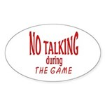 No Talking During Game Sticker (Oval 10 pk)