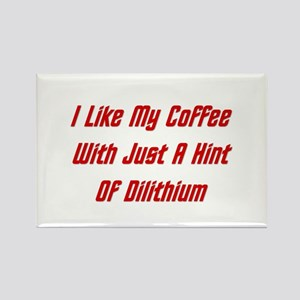 I Like Coffee With Dilithium Rectangle Magnet
