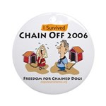 Chain Off 2006: Freedom for C Ornament (Round)