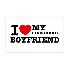 I love my Lifeguard Boyfriend 22x14 Wall Peel