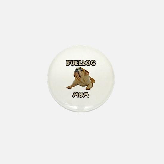 Bulldog Mom Mini Button