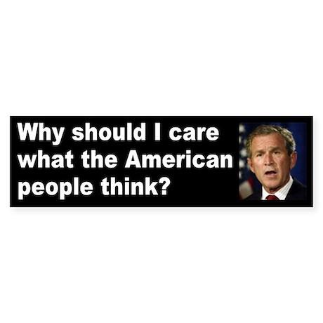 why should i care... Bumper Sticker