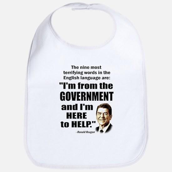 Reagan Quote - Nine most terrifying words Bib