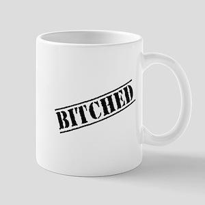 Bitched Mug